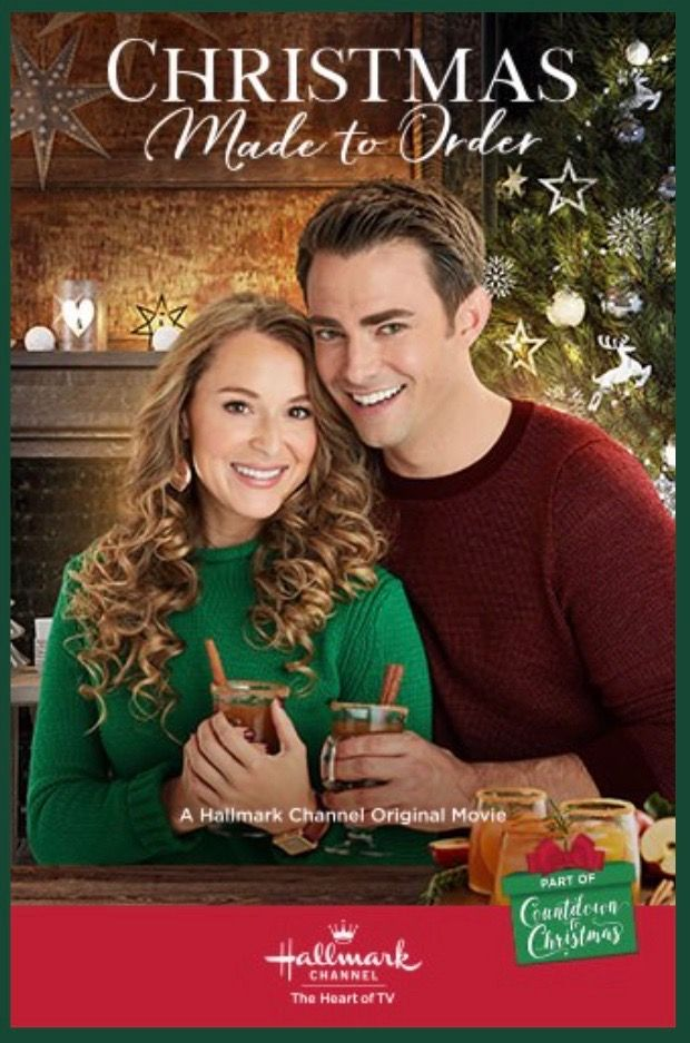 Christmas Made to Order (2018 Hallmark Channel) – Lifetime Uncorked